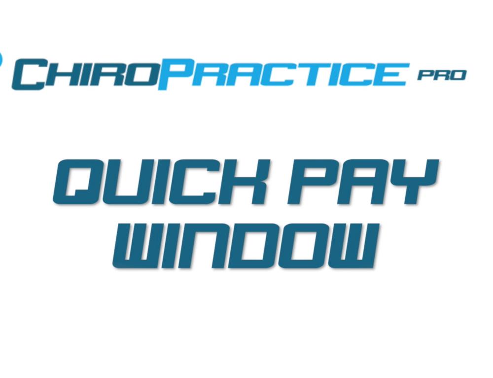 Quick Pay Window