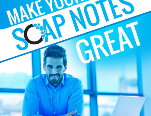 Episode 9: Make Your SOAP Notes Great